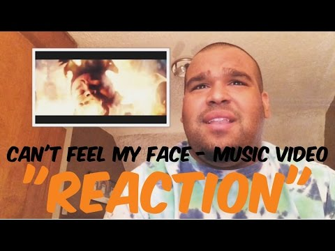 "The Weeknd - Can't Feel My Face Music Video ""REACTION"""