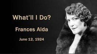 Frances Alda - What