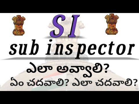 how to become si police officer in telugu how to become sub inspector of police praveentechintelugu