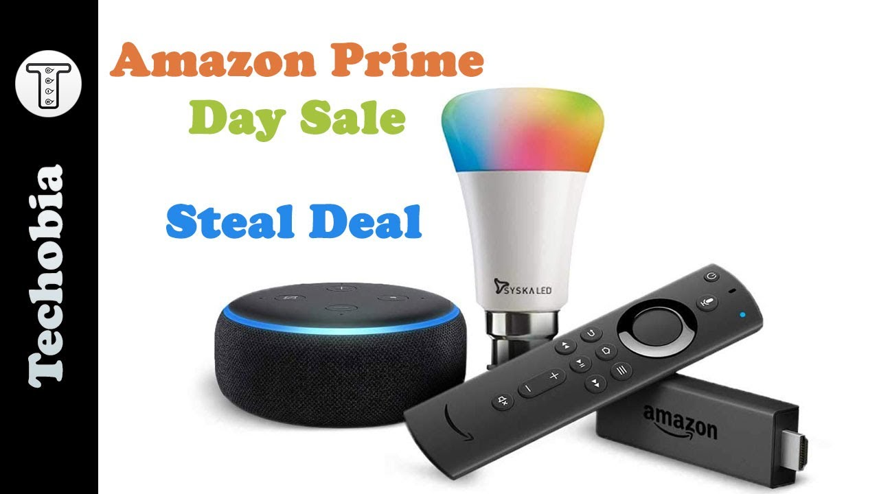 Amazon Prime Day - Steal Deal on Echo Dot and Fire Stick (15 - 16 July 2019)
