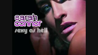 Watch Sarah Connor Your Love Is Dangerous video