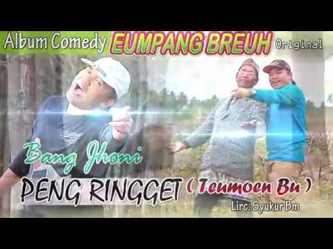 Bang Jhony Peng Ringget (Flem Umpang Breuh Original)