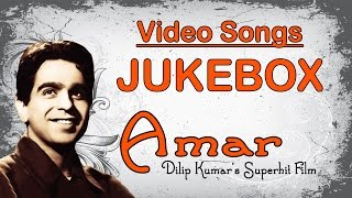 Amar | All Songs | Dilip Kumar