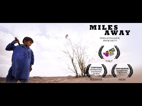 MILES AWAY | Gujarati | Official Selections at Italy, Kolkata & Kanyakumari Film Festivals