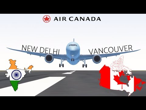 Infinite Flight GLOBAL: New Delhi DEL To Vancouver YVR  | Air Canada | Boeing 787 | TIMELAPSE