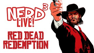 Nerd³ Live - Red Dead Redemption: Horse With Some Names