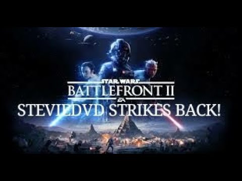 Star Wars Battlefront 2 NON VR Action. Guess Who's Back! STEVIEDVD INVRHD