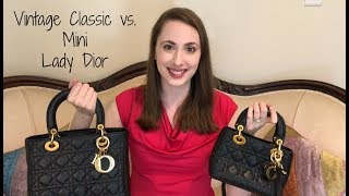 Vintage Classic Lady Dior Medium Vs. Vintage Mini Lady Dior | Luxury Handbag Comparison and Review