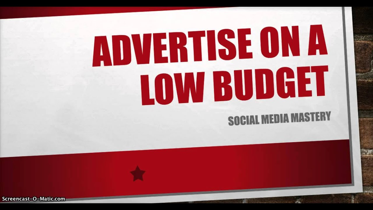 How to Advertise on a Low Budget