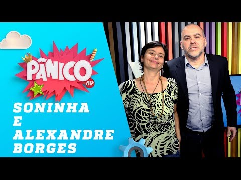 Soninha Francine e Alexandre Borges - Pânico - 23/08/18