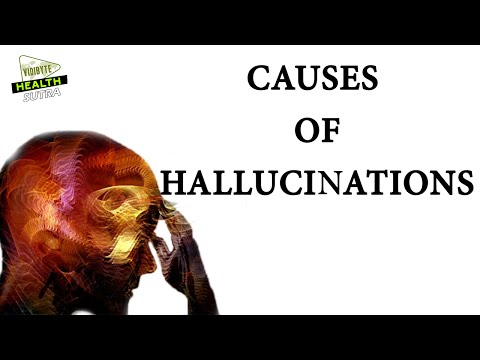 Causes  of Hallucinations