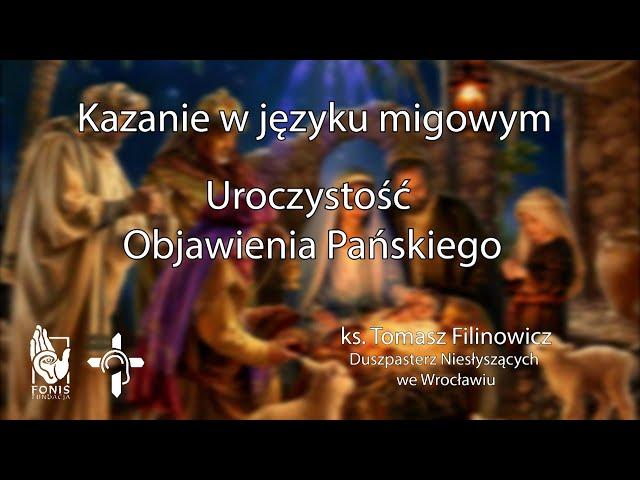 KAZANIE Uroczystość Objawienia Pańskiego