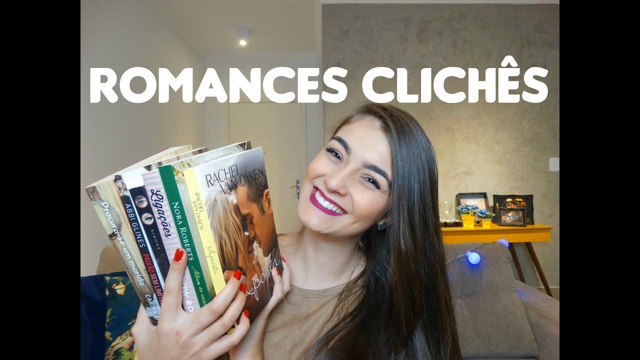 Romances Clichês que eu Adoro | Livros & Fuxicos - YouTube