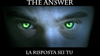 The Answer. La risposta sei tu