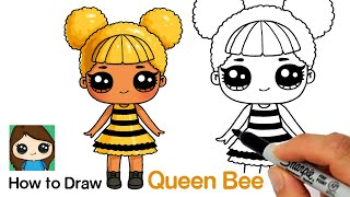 How to Draw Queen Bee  LOL Surprise Doll
