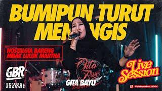 Download Bumipun Turut Menangis - Gita Bayu Reborn - Luluk Martha {Live session}