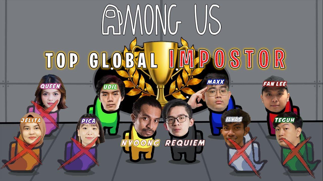 AMONG US #4 TOP GLOBAL IMPOSTOR !
