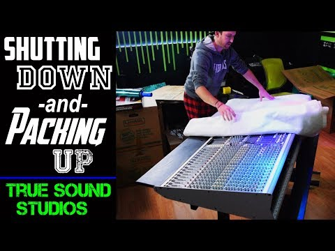 Shutting Down and Packing Up True Sound Studios