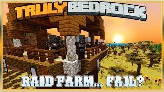 Truly Bedrock S1E54 Raid Farm.. Fail? | Minecraft Bedrock Edition SMP, MCPE, MCBE