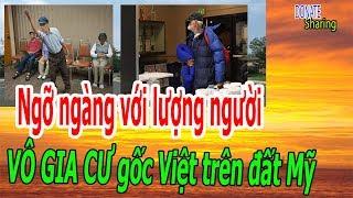 Ng,ỡ ng,à,ng với l,ư,ợ,ng ng,ư,ờ,i V,-Ô G,I-A C,-Ư gốc Việt trên đất Mỹ - Donate Sharing