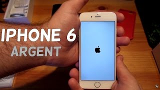 Déballage iPhone 6 Argent