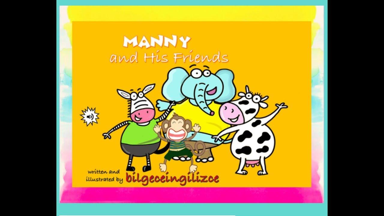 Manny and His Friends (2.Sınıflar için İngilizce Kısa Çocuk Hikayeleri)