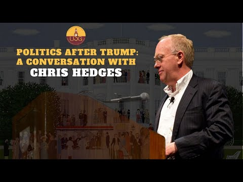 Politics After Trump: A Conversation with Chris Hedges