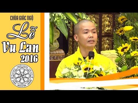 Đại lễ Vu lan báo hiếu 2016 - chùa Giác Ngộ