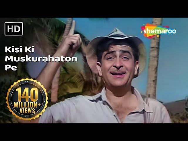 Kisi Ki Muskurahaton Pe Ho Nisar | Raj Kapoor | Anari | Mukesh | Evergreen Hindi Songs HD