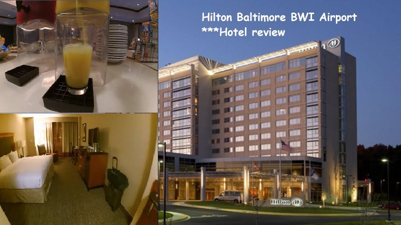 Hilton Baltimore Bwi Airport Hotel Review Hd