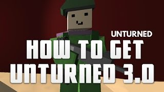 How To Get Unturned 3.0 - The Geek Mafia™