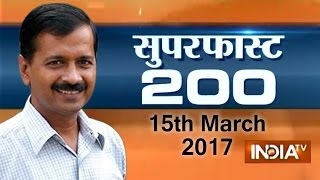 Superfast 200 | 15th March, 2017, 7:30 PM ( Full Segment ) - India TV
