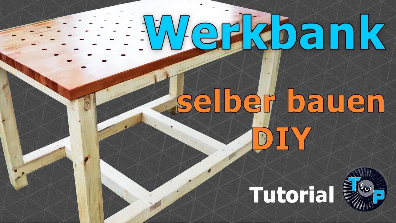 Stabile Werkbank Selber Bauen Diy Schmuckstuck Fur Deine Werkstatt Teil 1 2 Youtube