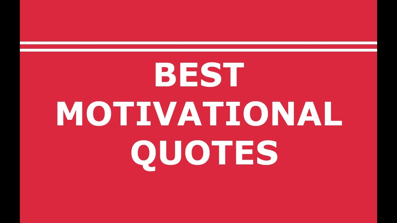 Motivational Quotes For Life Best Motivational Quotes For Success In Life  Youtube