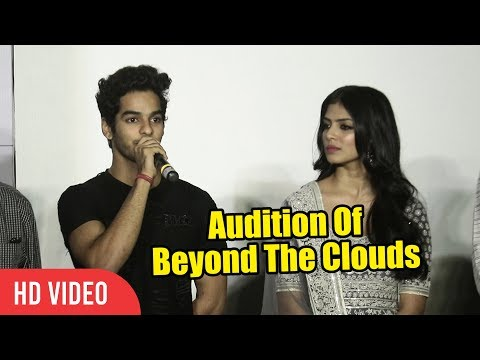 How Did Ishaan Khattar Got This Movie | Auditions Of Beyond The Clouds