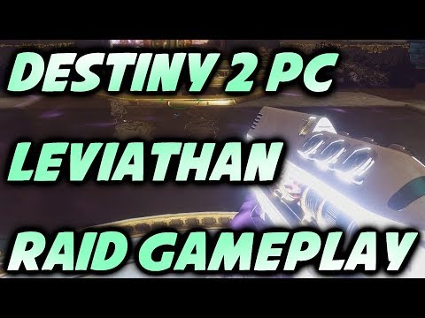 Destiny 2 PC: FULL LEVIATHAN RAID! [1080p 60fps]