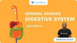 L1: Digestive System  | General Science | UPSC CSE/IAS 2020 | Madhukar Kotawe