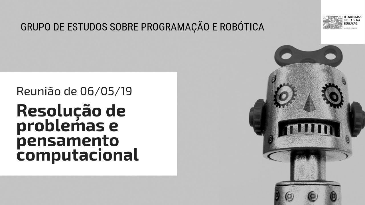 Grupo De Estudos Sobre Programação E Robótica Na Educação