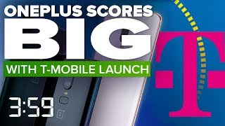 OnePlus scores big with T-Mobile carrier launch (The 3:59, Ep. 445)