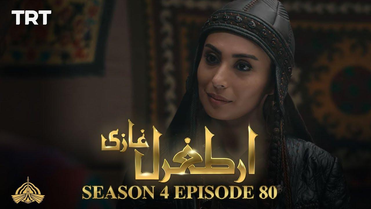 Ertugrul Ghazi Urdu | Episode 80| Season 4