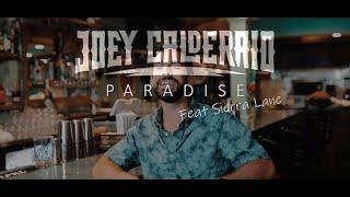 Paradise (feat. Sierra Lane) by Joey Calderaio - Official Music Video