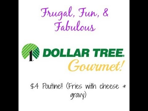 Dollar Tree Gourmet - Poutine Recipe (Fries With Cheese And Gravy)!