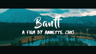 EXPLORING BANFF NATIONAL PARK- TRAVEL VIDEO