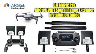 dji mavic pro argtek wifi signal range extender kit installation guide