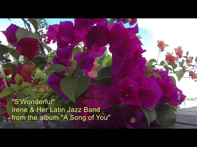 """S'Wonderful"" by Irene & Her Latin Jazz Band"