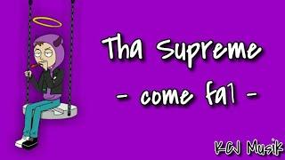 Tha Supreme - come fa1 [Lyrics]