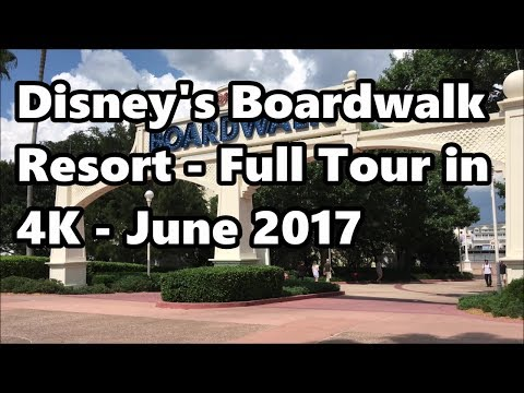 Disney's Boardwalk Resort | Full Tour in 4K | June 2017 | Walt Disney World