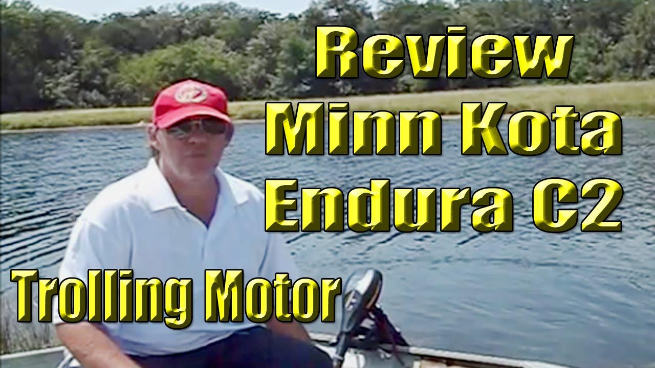 Minn kota endura c2 30 lb thrust trolling motor review for Minn kota endura c2 30 lb thrust trolling motor