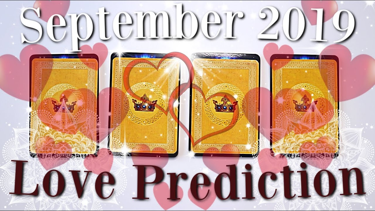 🔮(PICK A CARD) 🔮September 2019 LOVE Prediction