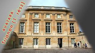 AVATARA: Trianon (1. rész)